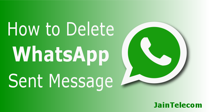 Delete WhatsApp Sent Message, But There's A Catch