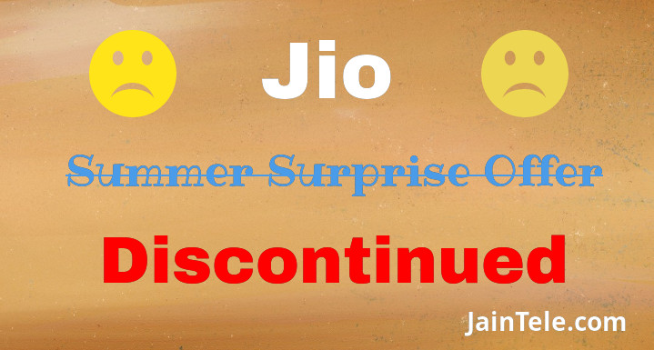Jio to Discontinue Summer Surprise Offer